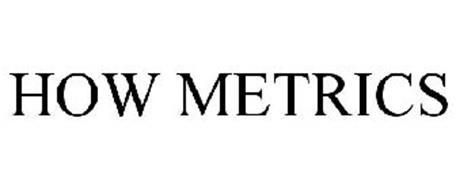 HOW METRICS
