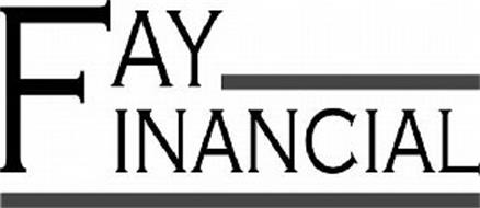FAY FINANCIAL