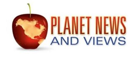 PLANET NEWS AND VIEWS