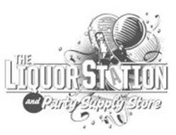 THE LIQUOR STATION AND PARTY SUPPLY STORE