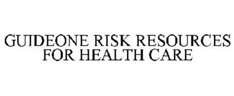 GUIDEONE RISK RESOURCES FOR HEALTH CARE