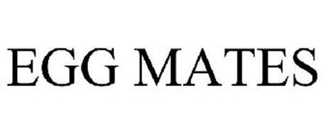 EGG MATES
