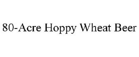 80-ACRE HOPPY WHEAT BEER