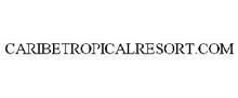 CARIBETROPICALRESORT.COM