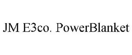 JM E3CO. POWERBLANKET