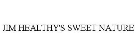 JIM HEALTHY'S SWEET NATURE