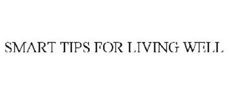 SMART TIPS FOR LIVING WELL