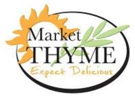 MARKET THYME EXPECT DELICIOUS