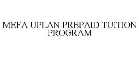 MEFA UPLAN PREPAID TUITION PROGRAM