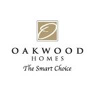 O OAKWOOD HOMES THE SMART CHOICE
