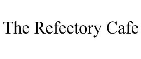 THE REFECTORY CAFE
