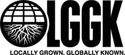 LGGK LOCALLY GROWN. GLOBALLY KNOWN.