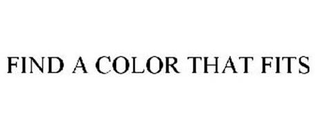 FIND A COLOR THAT FITS