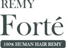 REMY FORTÉ 100% HUMAN HAIR REMY
