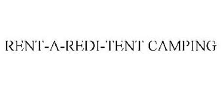 RENT-A-REDI-TENT CAMPING