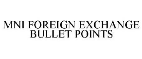 MNI FOREIGN EXCHANGE BULLET POINTS