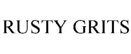 RUSTY GRITS
