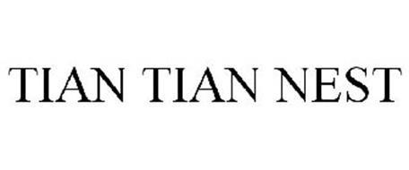 TIAN TIAN NEST