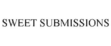 SWEET SUBMISSIONS