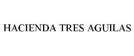 HACIENDA TRES AGUILAS