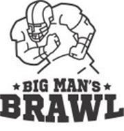 BIG MAN'S BRAWL