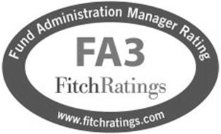 FUND ADMINISTRATION MANAGER RATING FA3 FITCH RATINGS FITCHRATINGS.COM