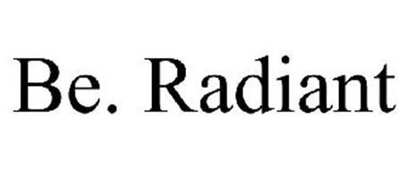 BE. RADIANT