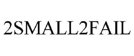 2SMALL2FAIL