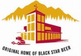 ORIGINAL HOME OF BLACK STAR BEER