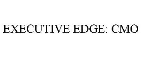 EXECUTIVE EDGE: CMO