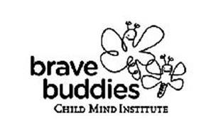 BRAVE BUDDIES CHILD MIND INSTITUTE