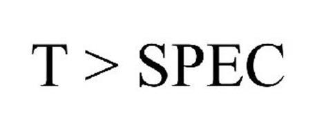 T > SPEC