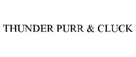 THUNDER CLUCK-N-PURR