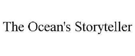 THE OCEAN'S STORYTELLER