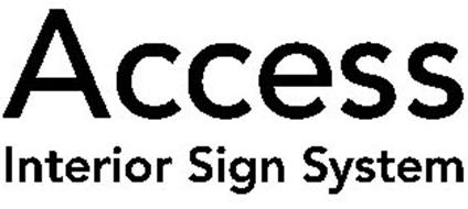 ACCESS INTERIOR SIGN SYSTEM