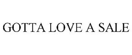 GOTTA LOVE A SALE
