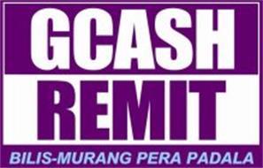 GCASH REMIT BILIS-MURANG PERA PADALA