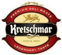 KRETSCHMAR PREMIUM DELI MEATS LEGENDARYTASTE SINCE 1883