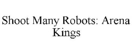SHOOT MANY ROBOTS: ARENA KINGS