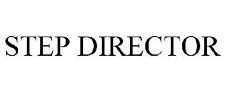 STEP DIRECTOR