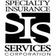 SPECIALTY INSURANCE SIS SERVICES CORPORATION