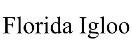 FLORIDA IGLOO