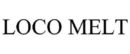 LOCO MELT