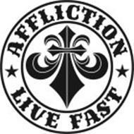 AFFLICTION LIVE FAST