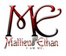 ME MATTIEU ETHAN I AM ME .