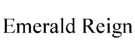 EMERALD REIGN