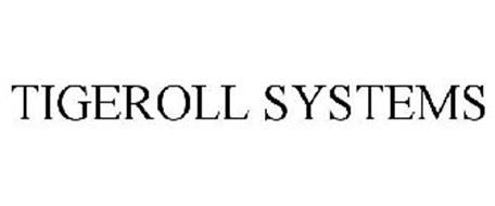 TIGEROLL SYSTEMS