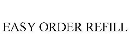 EASY ORDER REFILL