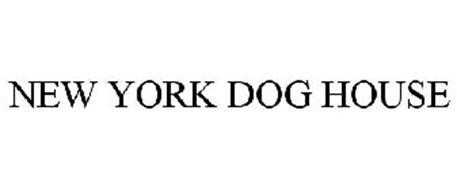 NEW YORK DOG HOUSE