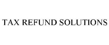 TAX REFUND SOLUTIONS